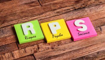 RISQUES PSYCHO-SOCIAUX (RPS) – Évaluer et prévenir les RPS